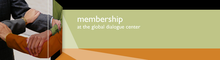 banner with the words, Membership at the Global Dialogue Center