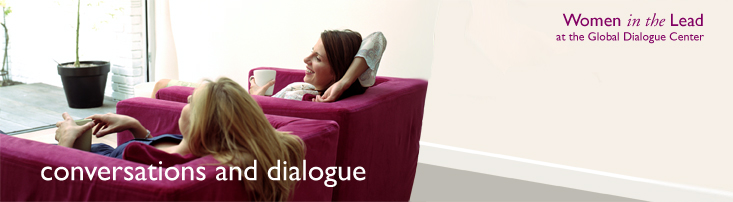 banner with the words, conversations and dialogue, Women in the Lead at the Global Dialogue Center with an image of two women relaxing in large chairs